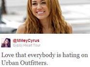 Miley Cyrus ist gegen das Label Urban Outfitters