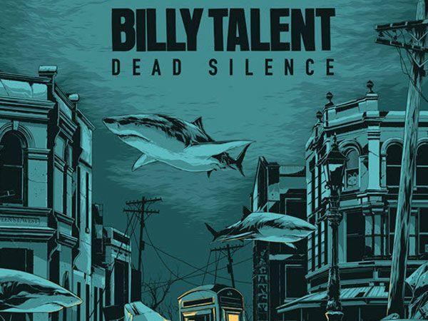 """Billy Talent präsentieren die neue Platte """"Dead Silence""""."""