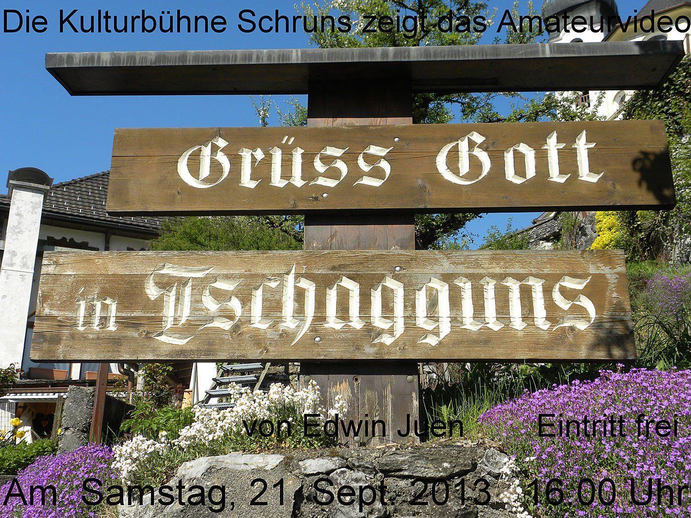 """Der Amateurfilm """"Grüß Gott in Tschagguns"""" wird in der Kulturbühne in Schruns präsentiert."""