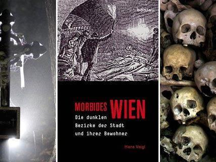 """Das Buch """"Morbides Wien"""" gibt dem Leser einen Einblick in die dunklen Bezirke der Stadt."""